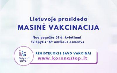 Startuoja masinė vakcinacija – skiepytis kviečiami visi gyventojai nuo 16 metų.